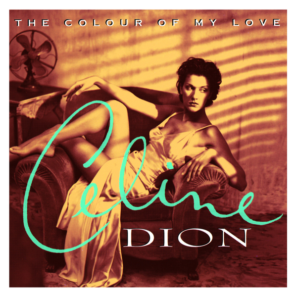 Celine Dion Celine Dion - The Colour Of My Love (25th Anniversary) (2 LP)