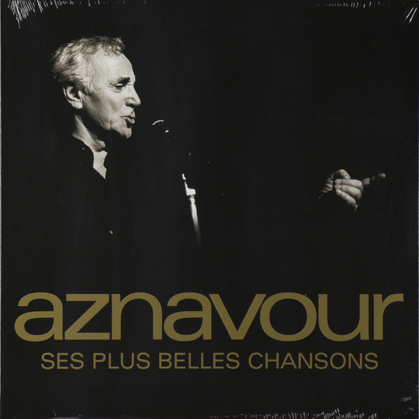 Charles Aznavour - Ses Plus Belles Chansons