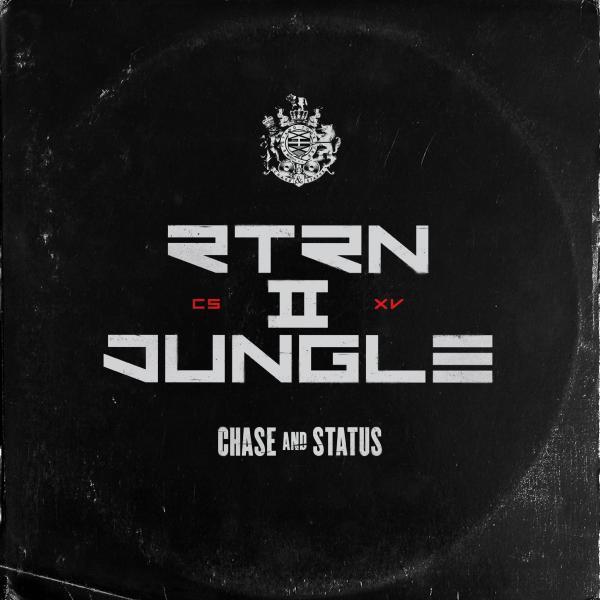 Chase Status - Return Ii Jungle