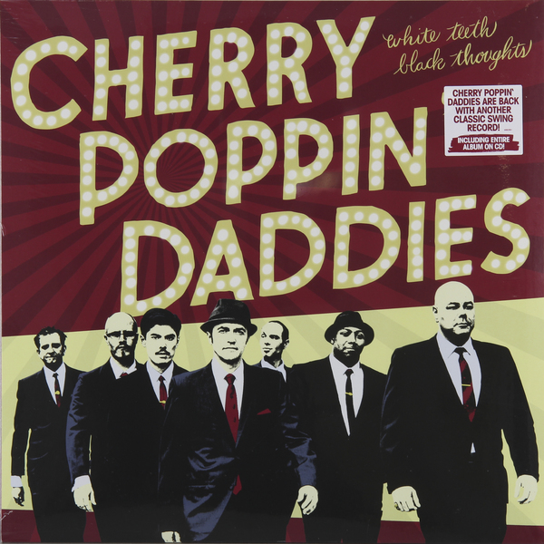Cherry Poppin Dandies Cherry Poppin Dandies - White Teeth Black Thoughts (lp + Cd) cherry adair black magic
