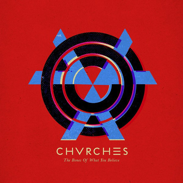 лучшая цена Chvrches Chvrches - The Bones Of What You Believe