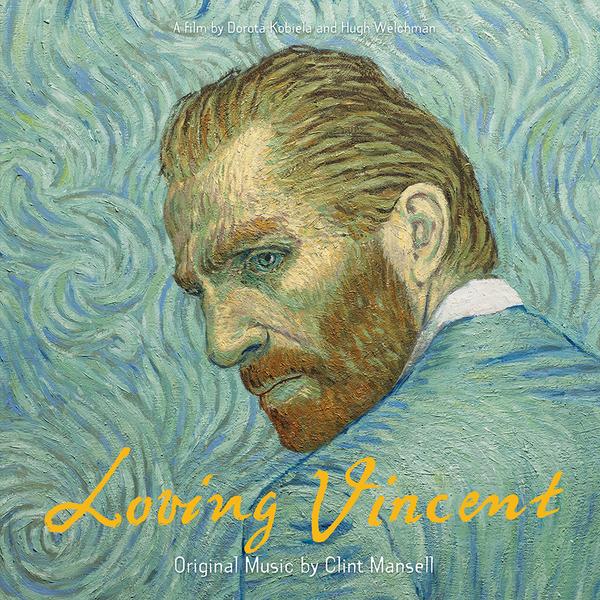 Саундтрек СаундтрекClint Mansell - Loving Vincent