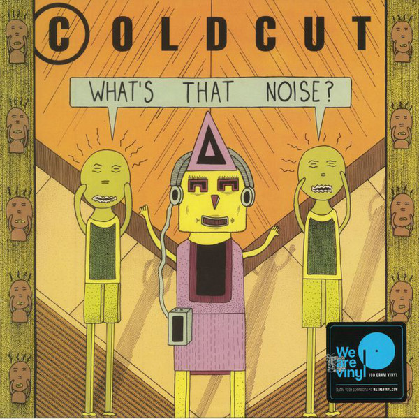 Coldcut - Whats That Noise? (180 Gr)