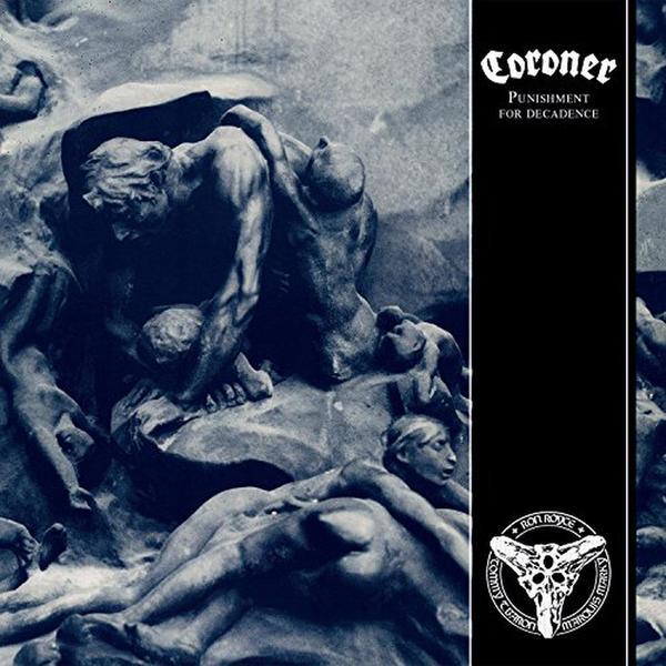 Фото - Coroner Coroner - Punishment For Decadence (180 Gr) coroner coroner autopsy lp 3 blu ray