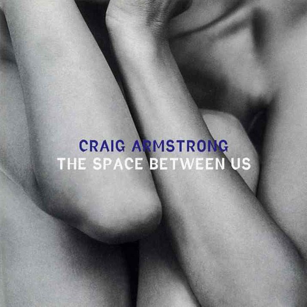 Craig Armstrong Craig Armstrong - The Space Between Us (2 LP) the blood between us