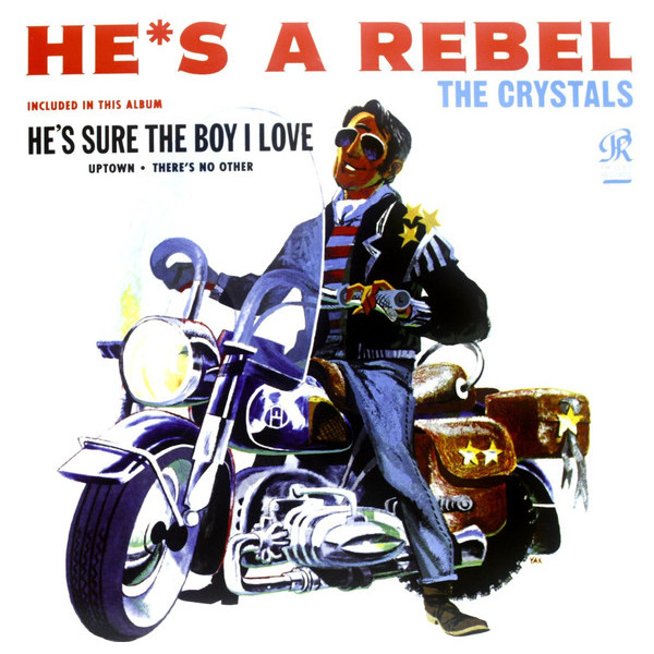 Crystals - Hes A Rebel (180 Gr)