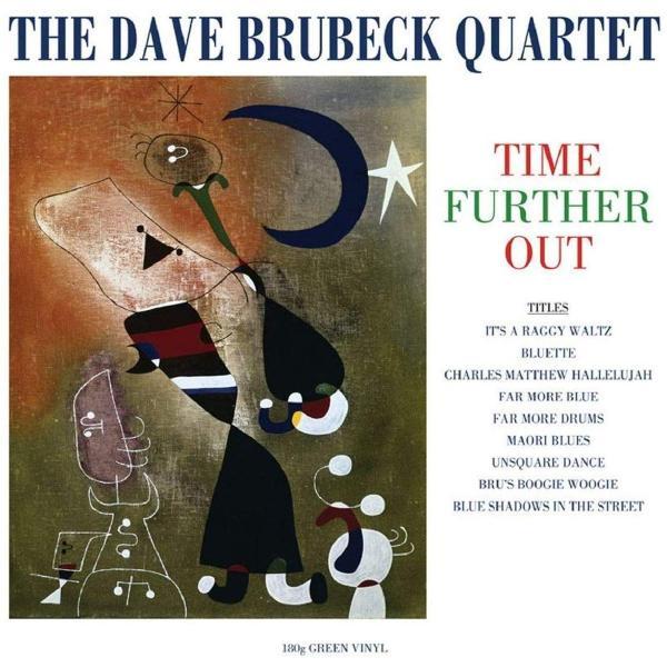купить Dave Brubeck Dave Brubeck / Quartet - Time Further Out (180 Gr, Colour) дешево