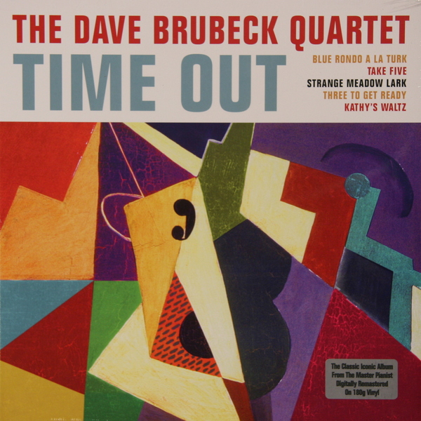 Dave Brubeck Dave Brubeck - Time Out (not Now Music) the dave brubeck quartet the dave brubeck quartet time out lp