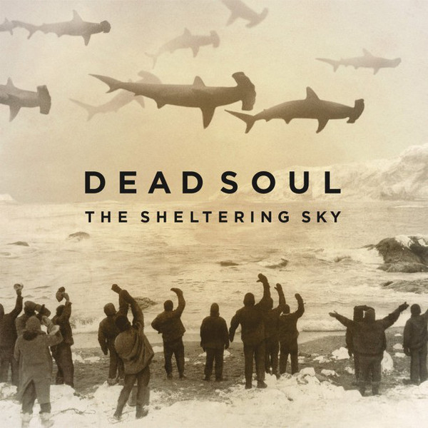 Dead Soul Dead Soul - The Sheltering Sky (lp+cd) soul asylum soul asylum live from liberty lunch austin tx 2 lp
