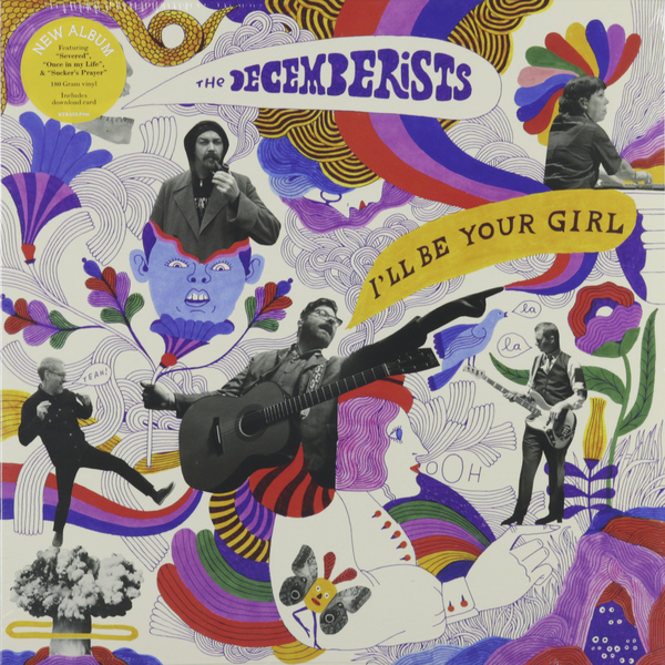 Decemberists - Ill Be Your Girl
