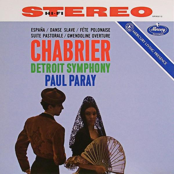 Chabrier, Detroit Symphony, Paul Paray - Espana / Danse Slave Fete Polonaise Suite Pastorale Gwendoline Overture