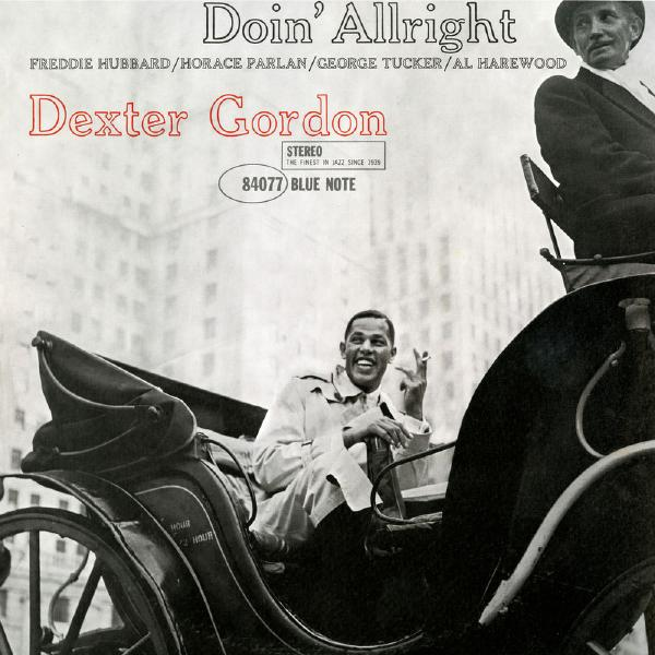 Dexter Gordon - Doin Allright
