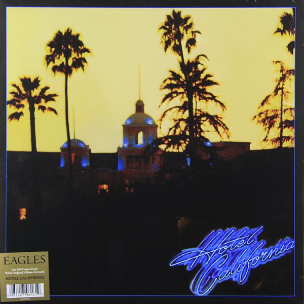 Eagles Eagles - Hotel California (180 Gr) eagles eagles on the border 180 gr