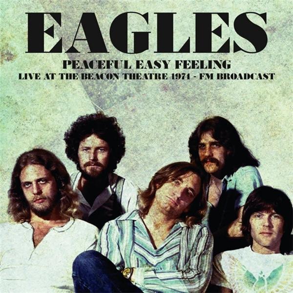 Eagles Eagles - Peaceful Easy Feeling