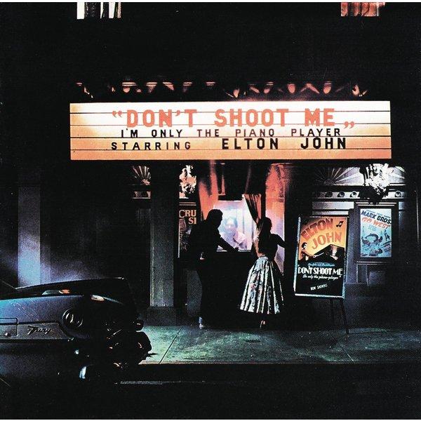 Elton John Elton John - Don't Shoot Me I'm Only The Piano Player elton john elton john don t shoot me i m only the piano player