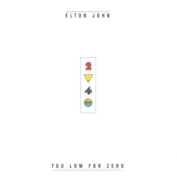 Elton John Elton John - Too Low For Zero elton john and james taylor curitiba