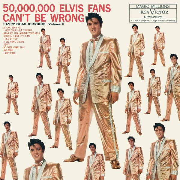 Elvis Presley - 50 Million Fans Cant Be Wrong