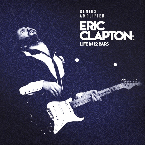 Eric Clapton - Life In 12 Bars (4 LP)