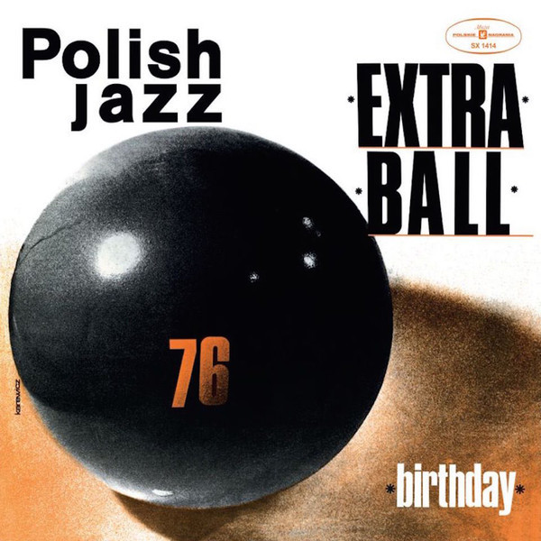 Extra Ball - Birthday (180 Gr)