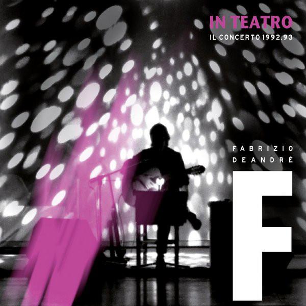 Fabrizio De Andre - In Teatro Il Concerto 1992/1993 (3 LP)