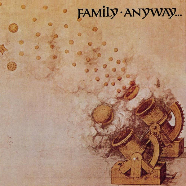 Family Family - Anyway anyway