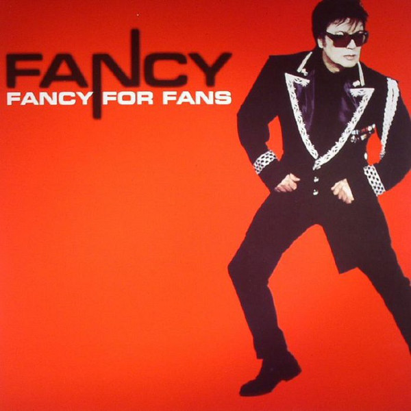 FANCY - Fancy For Fans
