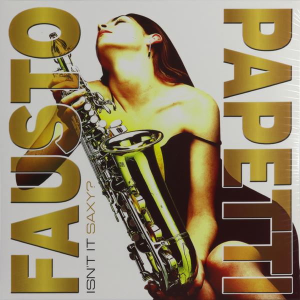 Fausto Papetti - Isnt It Saxy?