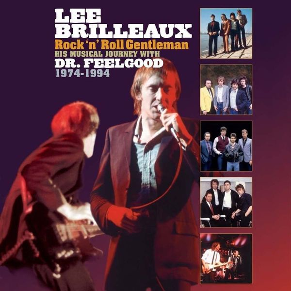 Dr. Feelgood - Lee Brilleaux: Rocknroll Gentleman (180 Gr)