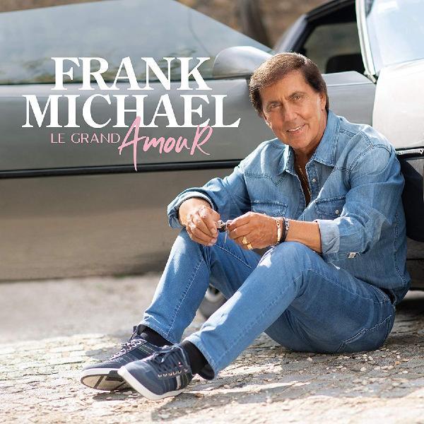 Frank Michael - Le Grand Amour