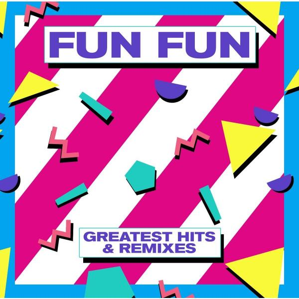 Fun - Greatest Hits Remixes