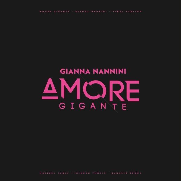 Gianna Nannini Gianna Nannini - Amore Gigante