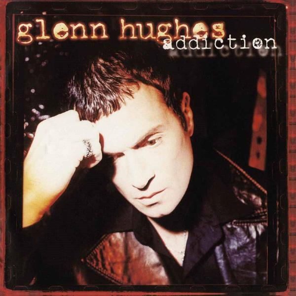 Glenn Hughes Glenn Hughes - Addiction (2 LP) цена 2017