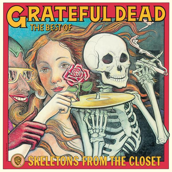 Grateful Dead Grateful Dead - Skeletons From The Closet (colour) cd диск grateful dead live dead 1 cd