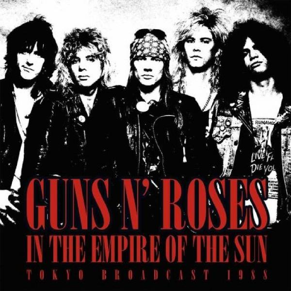 Guns N Roses - In The Empire Of Sun (tokyo Broadcast 1988) (2 LP)