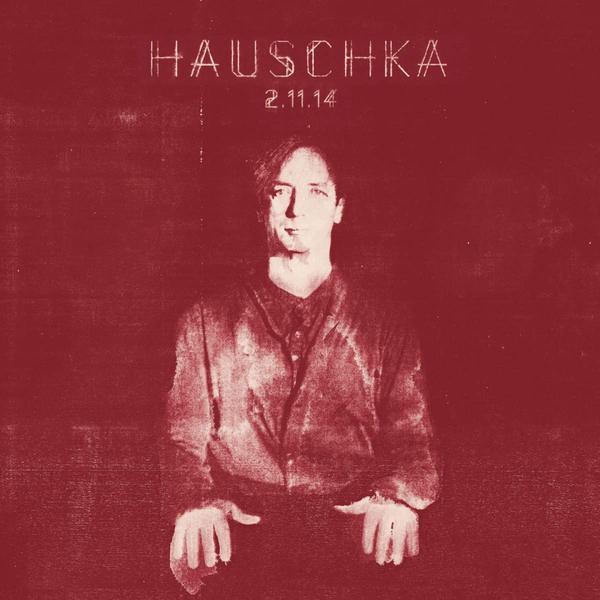 Hauschka - 2.11.14