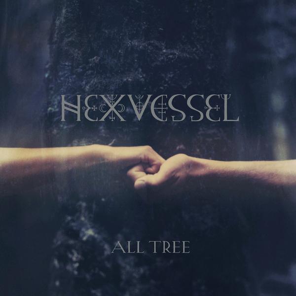 Hexvessel - All Tree (180 Gr)