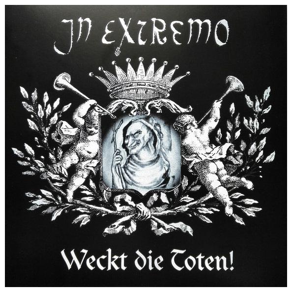 In Extremo - Weckt Die Toten