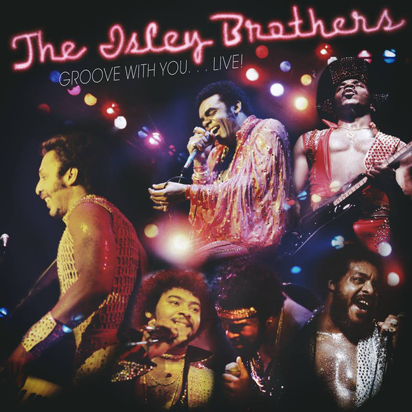 Isley Brothers Isley Brothers - Groove With You…live! (2 Lp, 180 Gr)