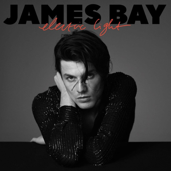 цена James Bay James Bay - Electric Light онлайн в 2017 году