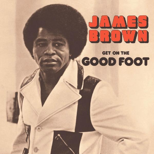 James Brown - Get On The Good Foot (2 LP)