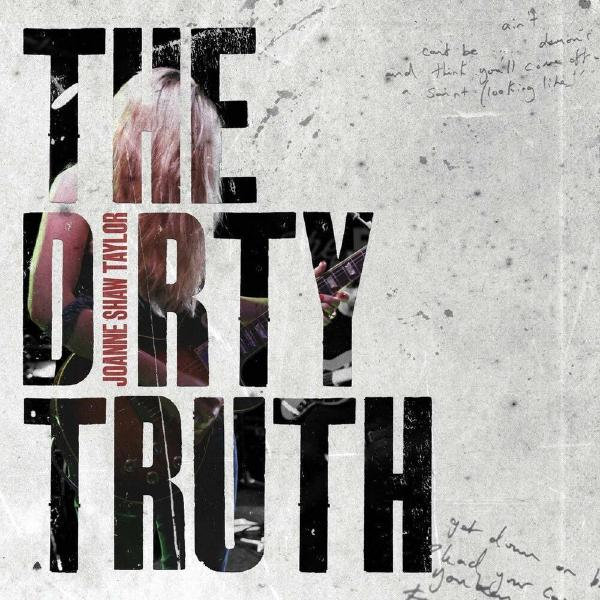 Joanne Shaw Taylor Joanne Shaw Taylor - Dirty Truth joanne silver absorbed