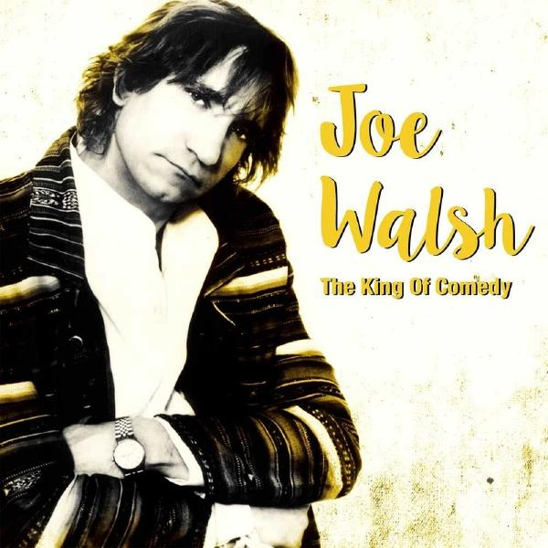 Joe Walsh - King Of Comedy (2 LP)