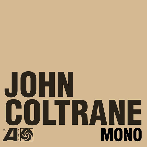 John Coltrane - The Atlantic Years In Mono (6 Lp + 7 )