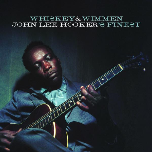 John Lee Hooker John Lee Hooker - Whiskey Wimmen джон ли хукер john lee hooker boogie with john lee hooker lp