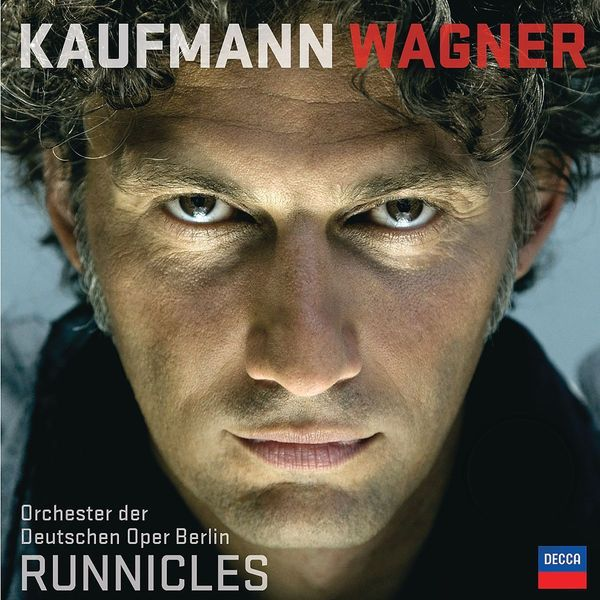 Wagner WagnerJonas Kaufmann -