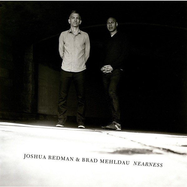 Joshua Redman Brad Mehldau - Nearness (2 LP)