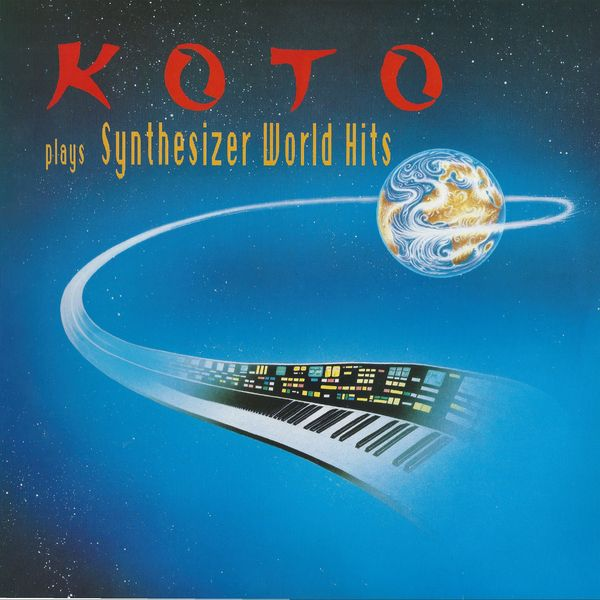 KOTO KOTO - Plays Synthesizer World Hits koto koto the 12 mixes