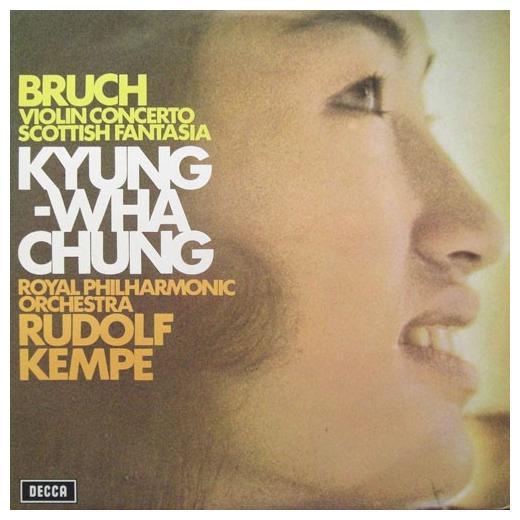 Bruch, Kyung-wha Chung, Royal Philharmonic Orchestra, Rudolf Kempe - Violin Concerto / Scottish Fantasia