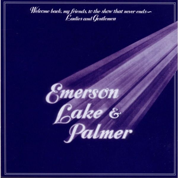 Emerson, Lake Palmer - Welcome Back, My Friends, To The Show That Never Ends (3 LP)