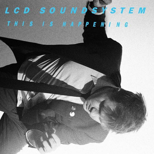 Lcd Soundsystem - This Is Happening (2 LP)